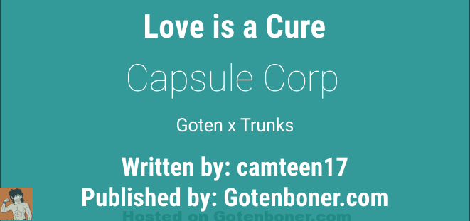 Capsule Corp - Love is a Cure