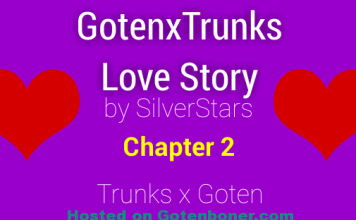 GotenxTrunks Love Story Ch 2