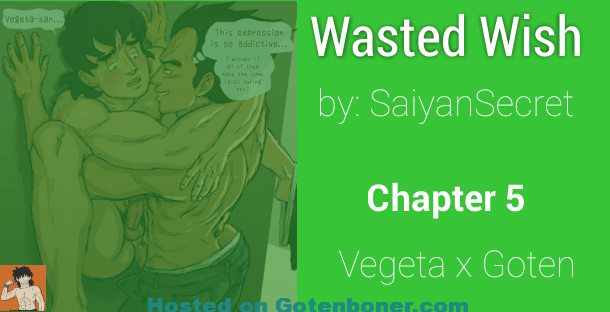 Wasted Wish Chapter 5