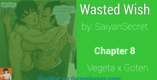 Wasted Wish Chapter 8