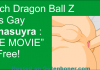 Watch Dragon Ball Z Kais Gay Kamasuyra THE MOVIE